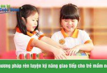 Photo of Kỹ năng giao tiếp cho trẻ mầm non