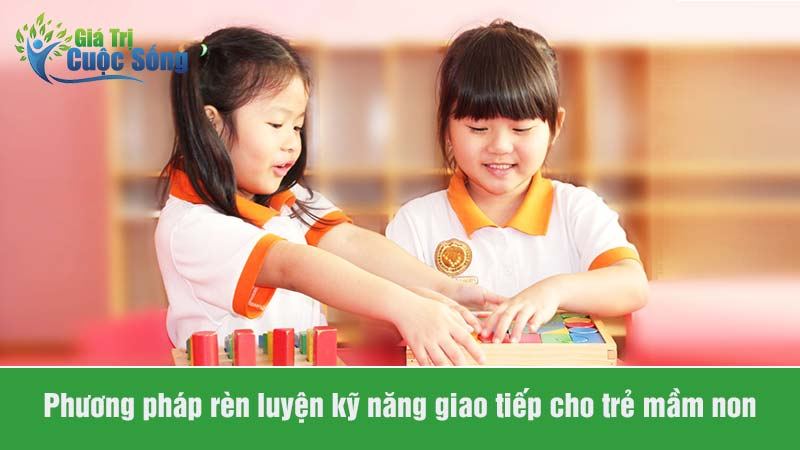 Kỹ năng giao tiếp cho trẻ mầm non