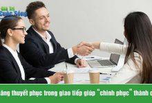 Photo of Kỹ năng thuyết phục trong giao tiếp